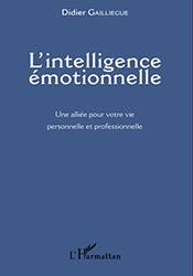 L'intelligence émotionnelle par Didier GAILLIEGUE